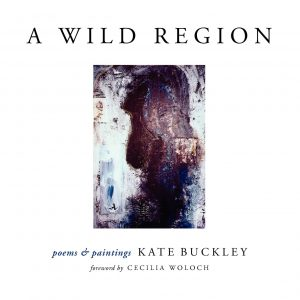 Kate Buckley A Wild Region